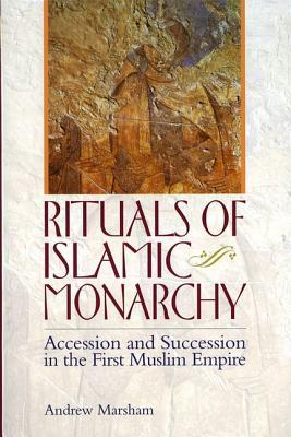 The Ritual of Accession in Early Islam