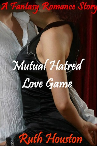 Mutual Hatred - Love Game