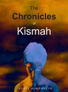 The Chronicles of Kismah