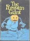 The Pumpkin Giant
