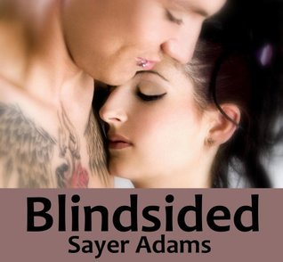 Blindsided by Sayer Adams