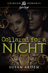 Collared for a Night by Susan Arden