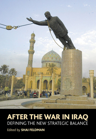 After the War in Iraq: Defining the New Strategic Balance