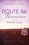 Route 66 Reunions: 3-in-1 Contemporary Romance Collection