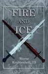 Fire and Ice (The Sword and the Rose)