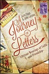 A Journey of Letters: Lifetime Weavings of Faith and Friendship