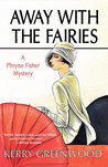 Away With the Fairies (Phryne Fisher, #11)