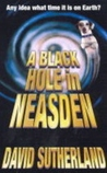 A Black Hole In Neasden