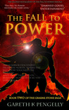 The Fall to Power (Graeme Stone, #2)