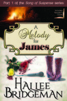 A Melody for James (Song of Suspense #1)
