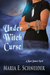 Under Witch Curse (Moon Shadow Series, #3)
