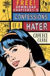 Confessions of a Hater: Chapters 1-5