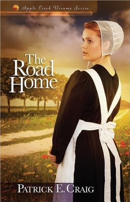 The Road Home (Apple Creek Dreams, #2)