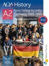 AQA History A2 Unit 3 From Defeat to Unity: Germany, 1945-1991