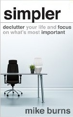 Free reading simpler declutter your life and focus on what 39 s most important book free - Important thing consider decluttering ...