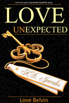 Love UnExpected (Love's Improbable Possibility, #2)