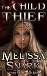 The Child Thief (Loki's Wolves)