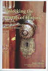 Unlocking the Portals of History through the Lock and Key Collection of Scott J. Klemm