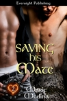 Saving His Mate (The Year of Hearts, #2)