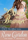 The Officer and the Bostoner (Fort Gibson Officers, #1)