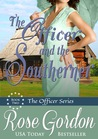 The Officer and the Southerner (Fort Gibson Officers, #2)