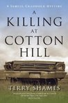 A Killing at Cotton Hill (Samuel Craddock Mystery, #1)