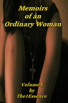 Memoirs Of An Ordinary Woman Volume I