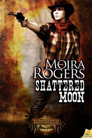 Shattered Moon (Bloodhounds, #3-4)