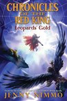 Leopards' Gold (Chronicles of the Red King #3)