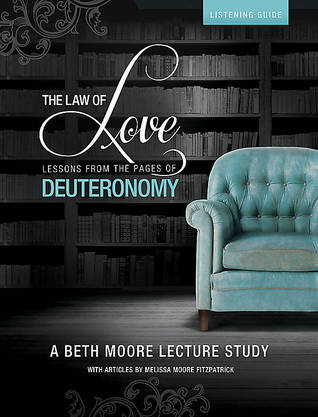 The Law of Love - Lessons from the Pages of Deuteronomy