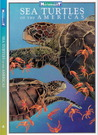 Sea Turtles of the Americas (Weekend Naturalist Nature Guide Foldout #4)