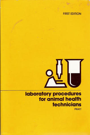 Laboratory Procedures for Animal Health Technicians