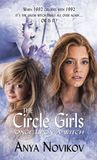 The Circle Girls by Anya Novikov