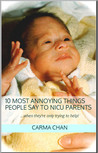 10 Most Annoying Things People Say to NICU Parents (...when they're only trying to help!)