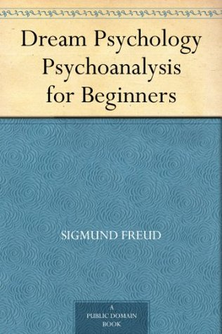 literature review on dreams sigmund freuds psychoanalysis Their analysis of research literature supported freud's concepts of according to a review of general psychology survey of sigmund freud and.