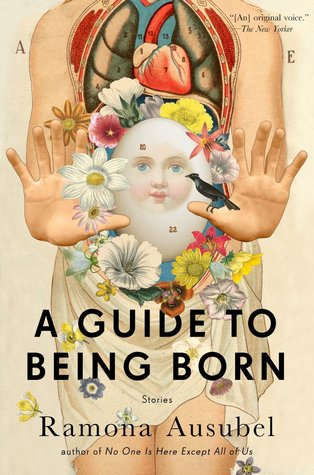 A Guide to Being Born: Stories