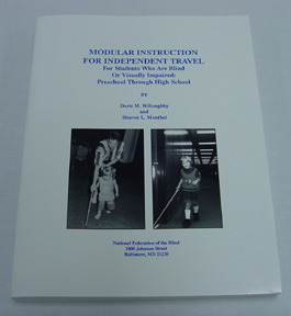 Modular Instruction For Independent Travel For Students Who Are Blind Or Visually Impaired Preschool Through High School