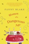 Women of a Dangerous Age: A Novel