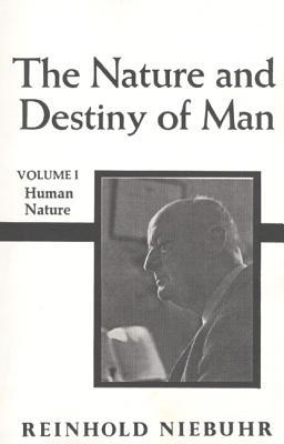 The Nature and Destiny of Man, Vol 1
