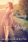 Finding My Way by Megan Keith