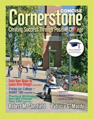 Cornerstone: Creating Success Through Positive Change, Concise Edition