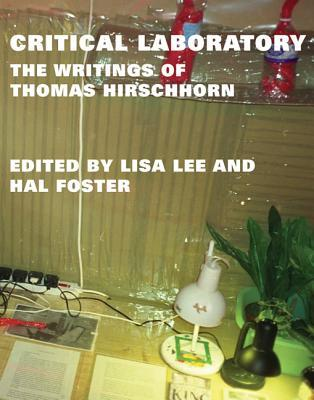 Critical Laboratory: The Writings of Thomas Hirschhorn