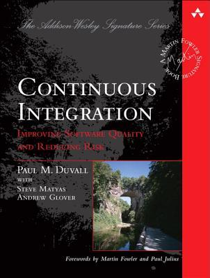 Continuous Integration by Paul Duvall