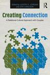 Creating Connection: A Relational-Cultural Approach with Couples