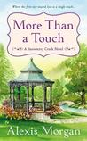 More Than a Touch (Snowberry Creek, #2)
