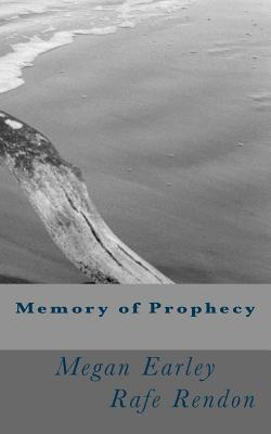 Memory of Prophecy