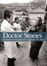 """Doctor Stories from the Island Journals of the Legendary """"Dr.Koto"""""""