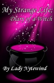 My Strange Life; Diary of a Witch