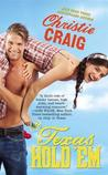 Texas Hold 'Em (Hotter In Texas, #3)