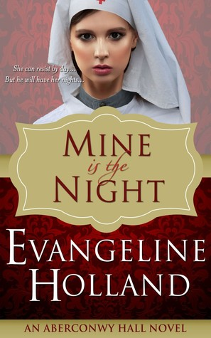 Mine Is The Night (Aberconwy Hall, #1)